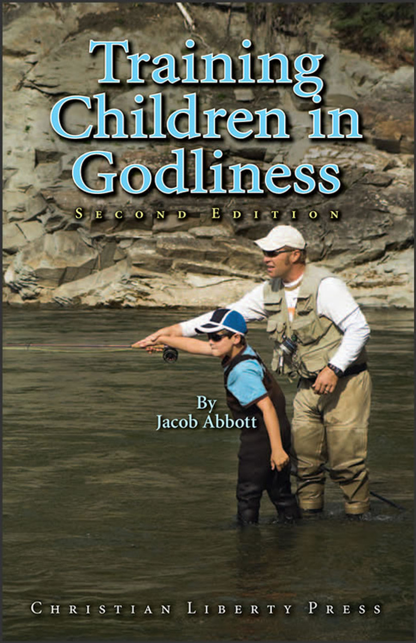 Training Children in Godliness, 2nd edition (parent support)
