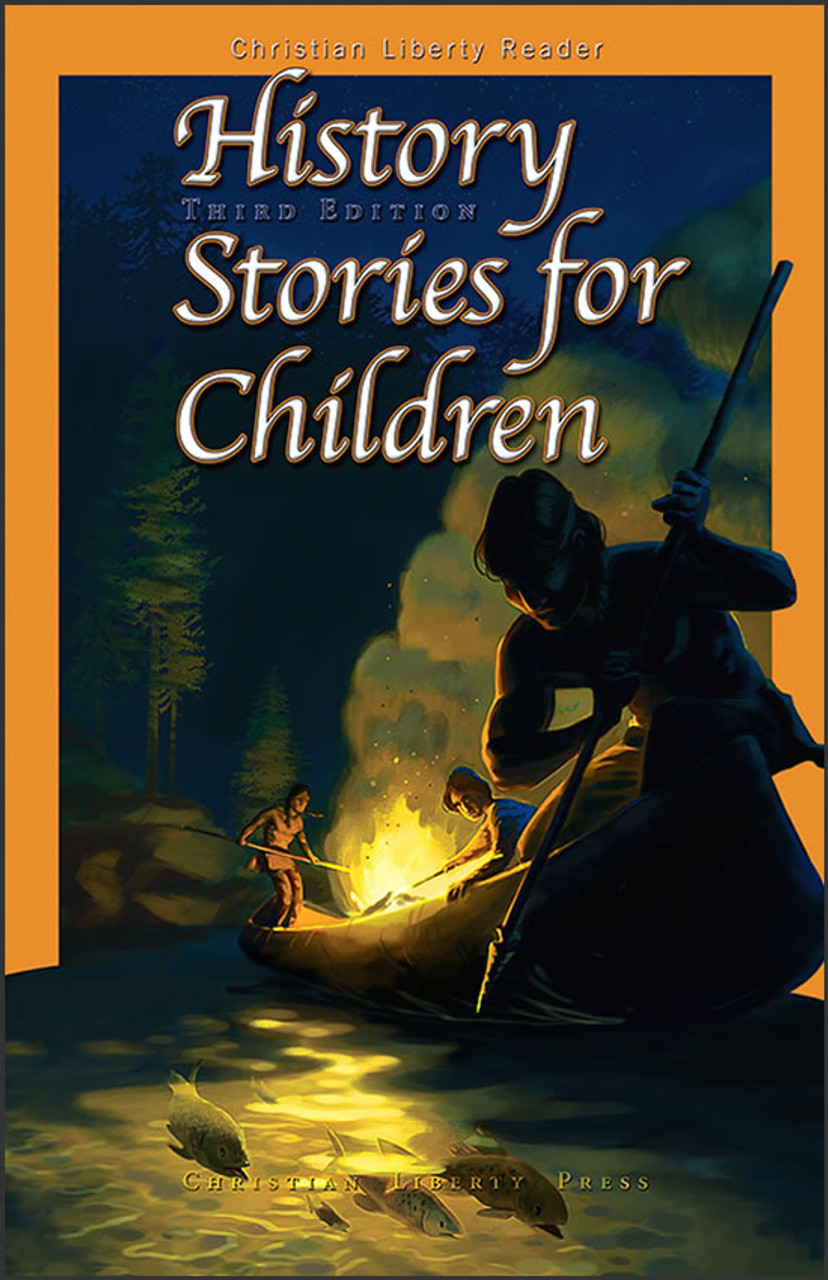 History Stories for Children, 3rd edition