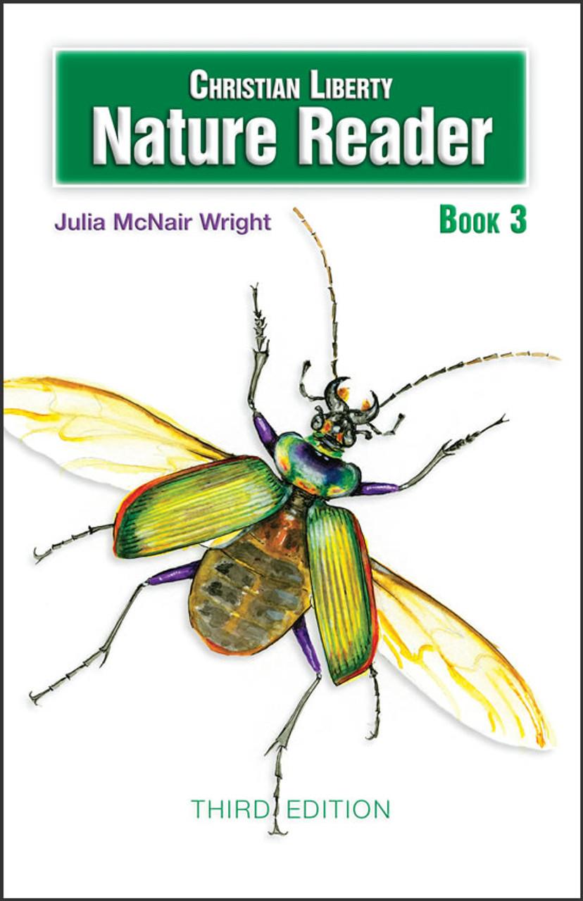 Christian Liberty Nature Reader Book 3, 3rd edition