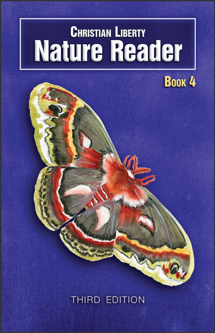 Christian Liberty Nature Reader Book 4, 3rd edition