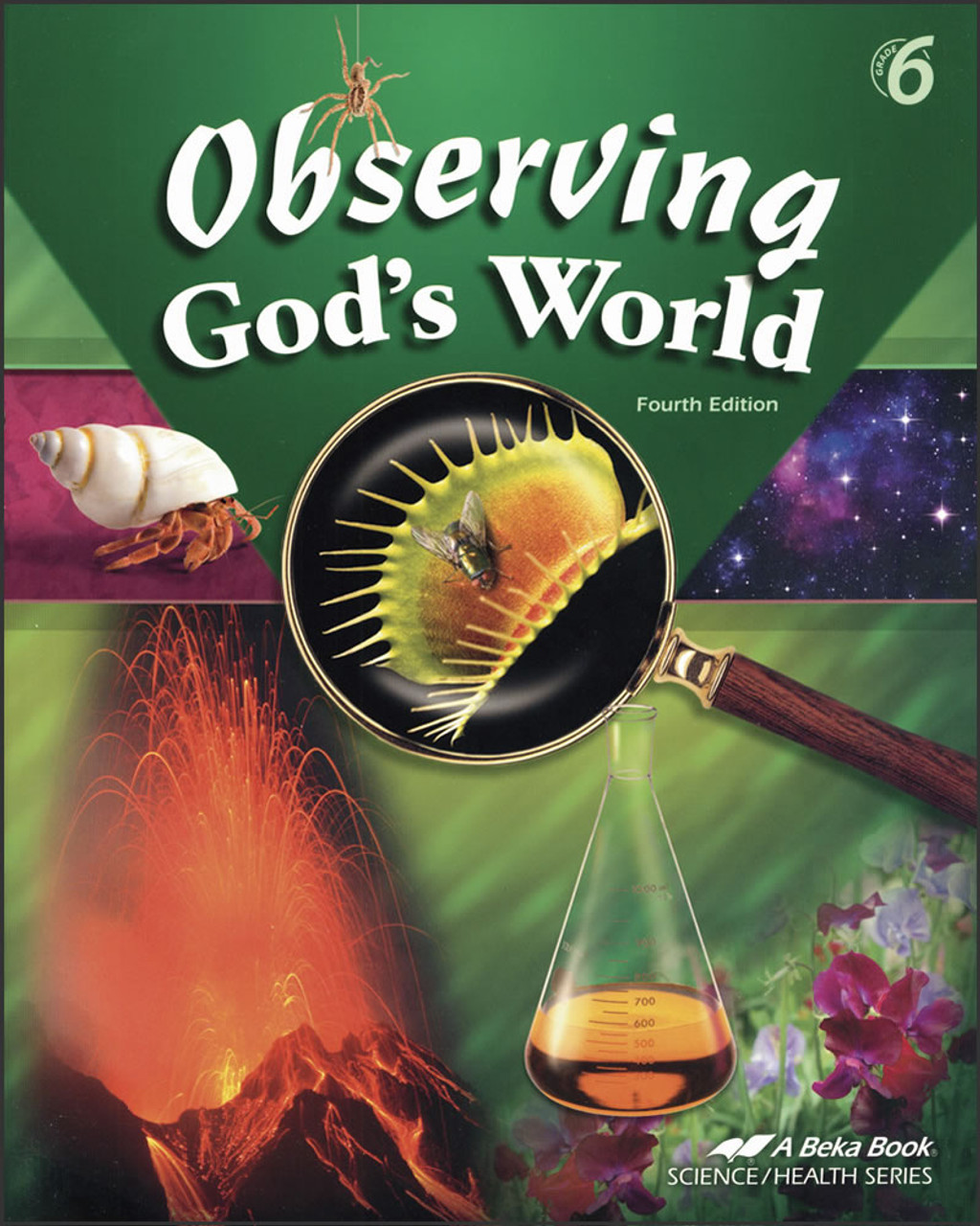 Observing God's World, 4th edition