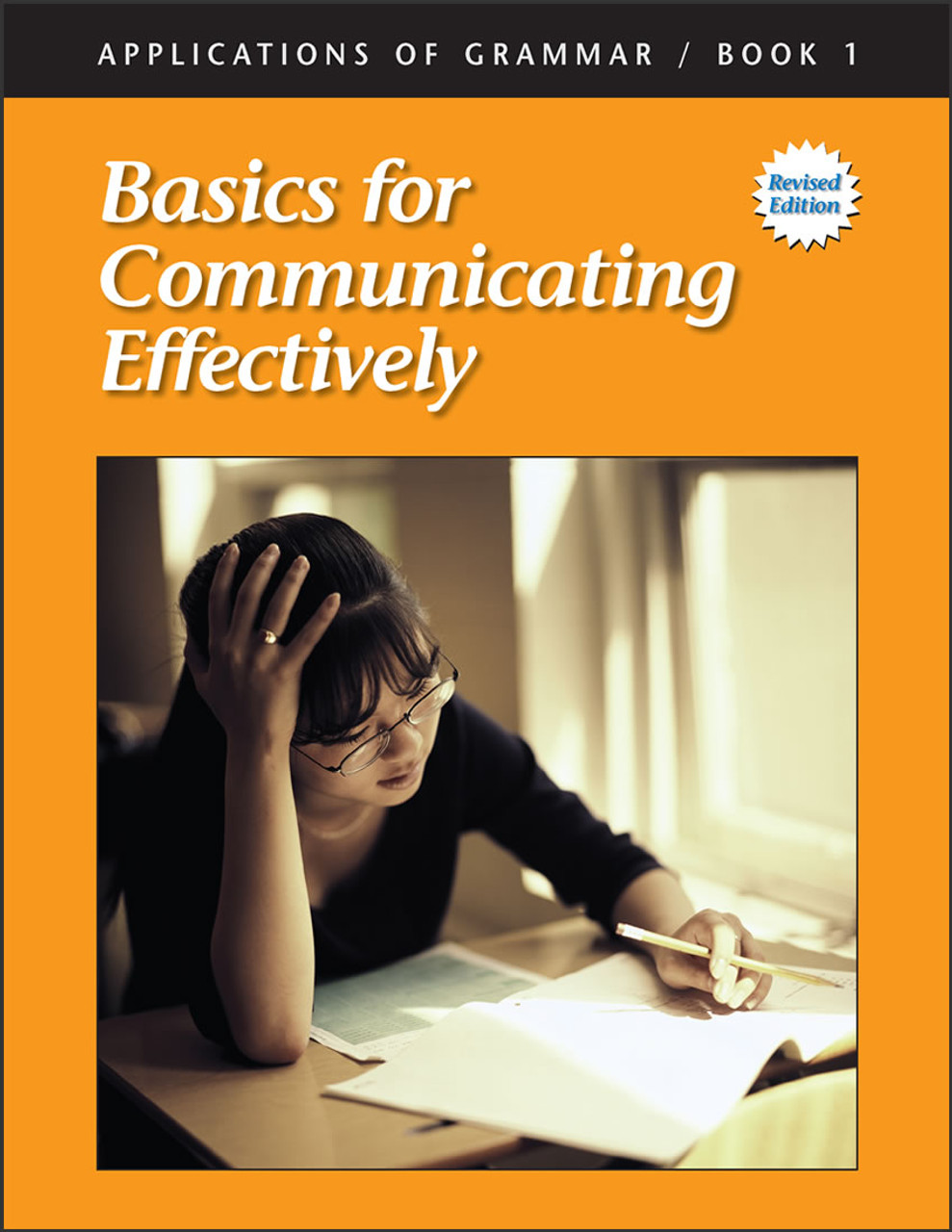 Applications of Grammar Book 1: Basics for Communicating Effectively