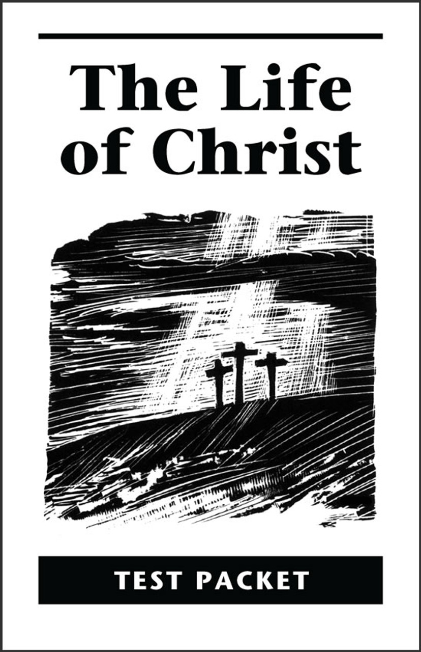 The Life of Christ Test Packet