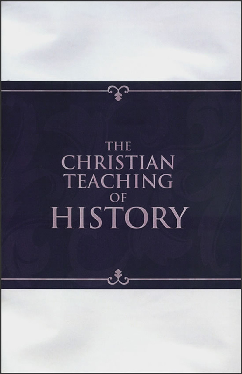 The Christian Teaching of History