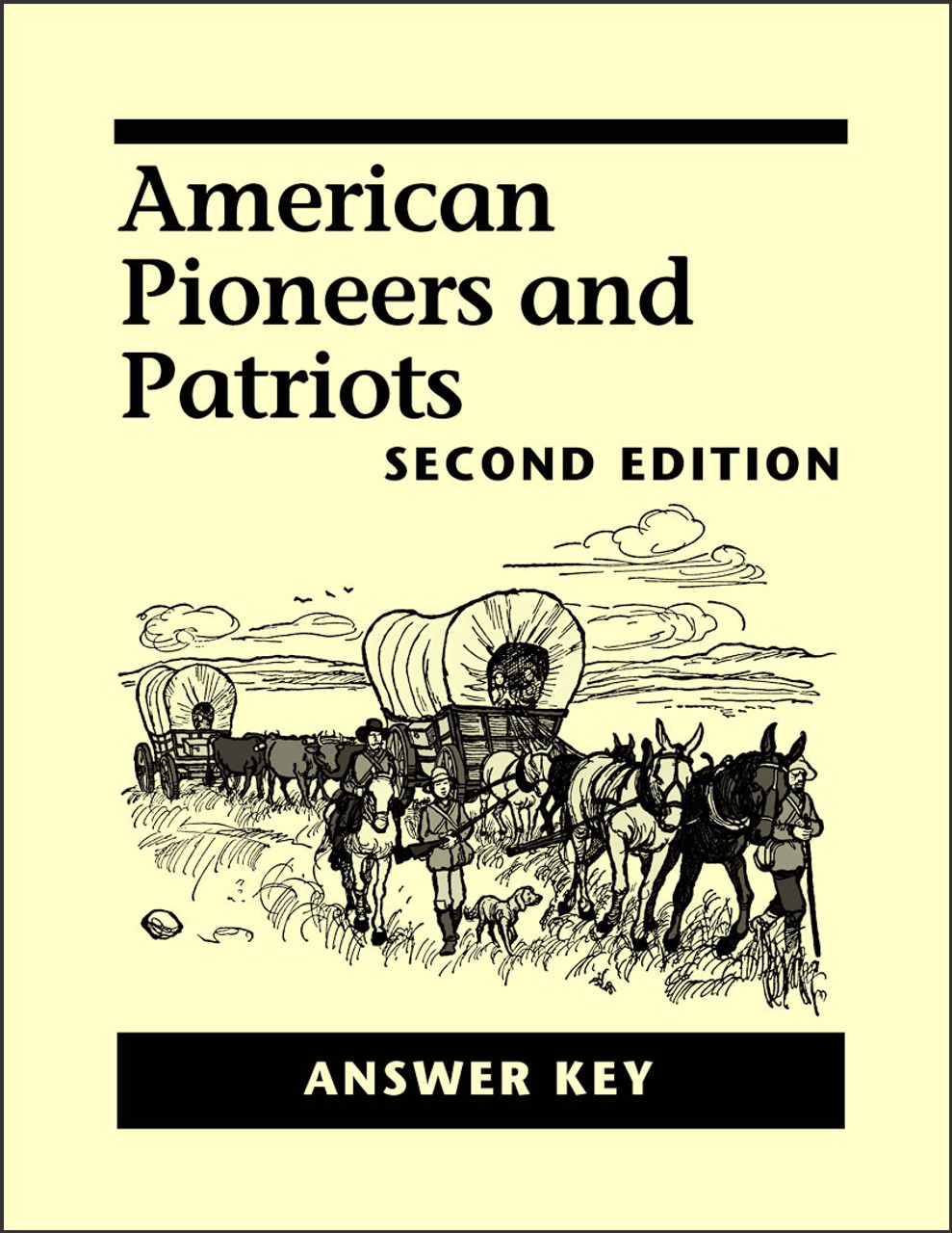American Pioneers and Patriots, 2nd edition - Answer Key