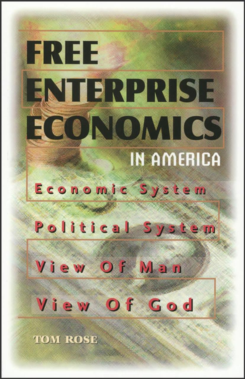 Free Enterprise Economics in America