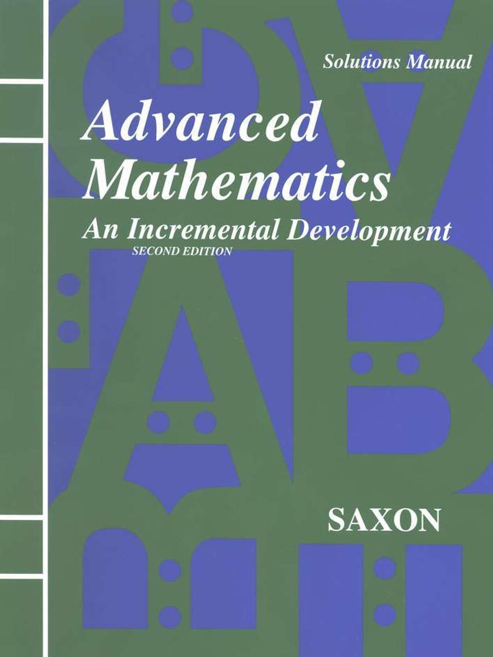 Saxon Advanced Mathematics - Solutions Manual