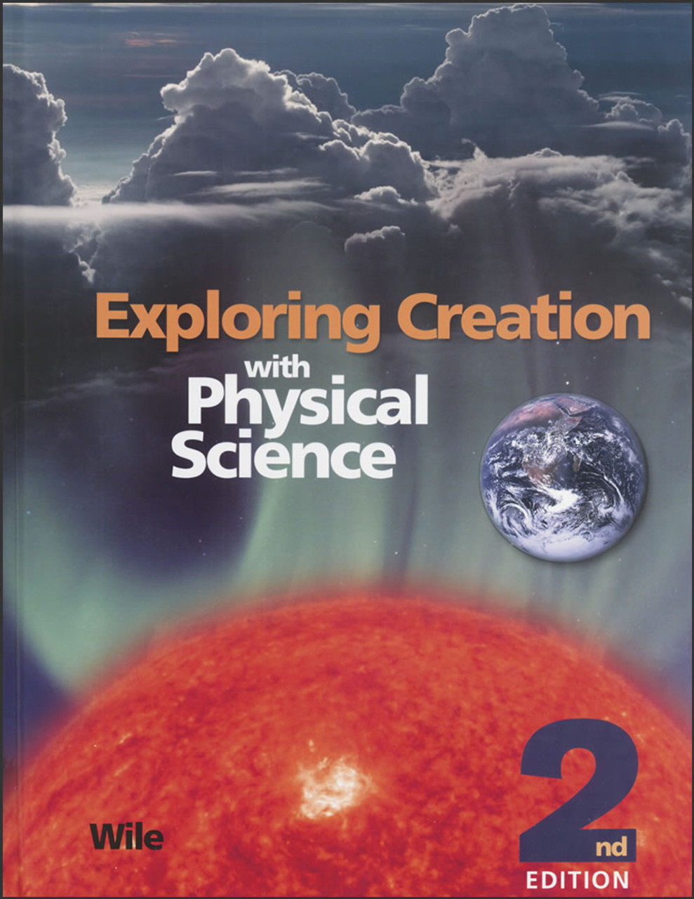 Exploring Creation with Physical Science, 2nd edition