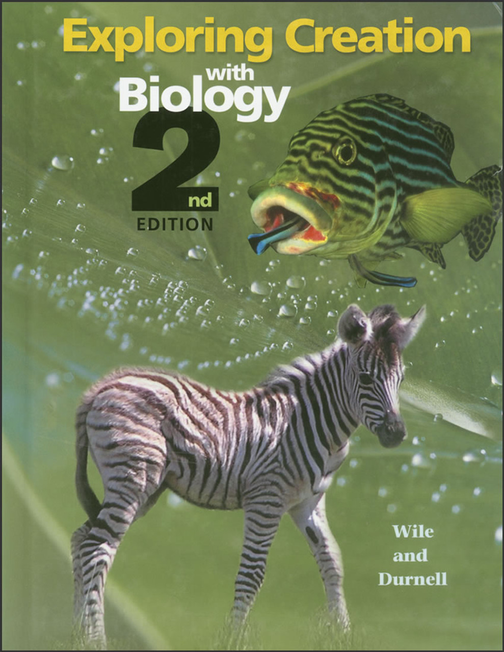Exploring Creation with Biology, 2nd edition