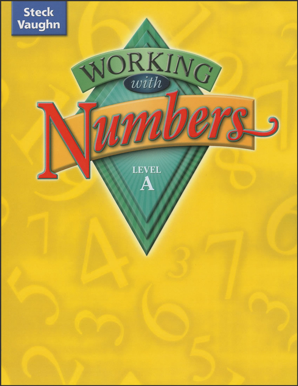 Working with Numbers Level A