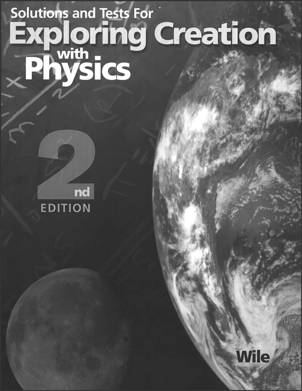 Exploring Creation with Physics, 2nd edition - Solutions & Tests