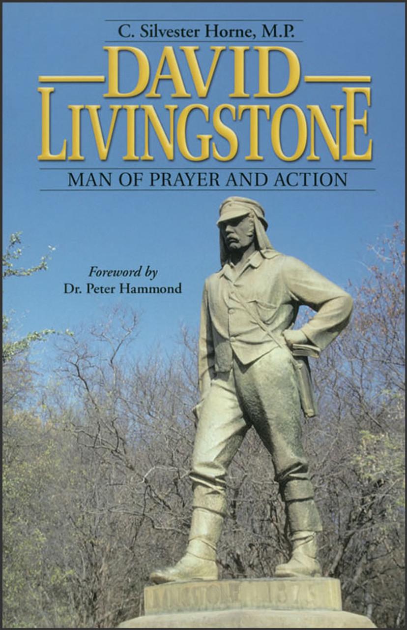 David Livingstone: Man of Prayer and Action