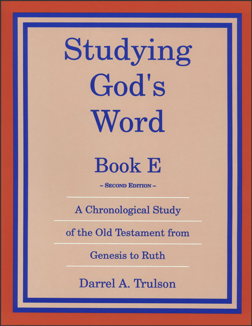 Studying God's Word Book E