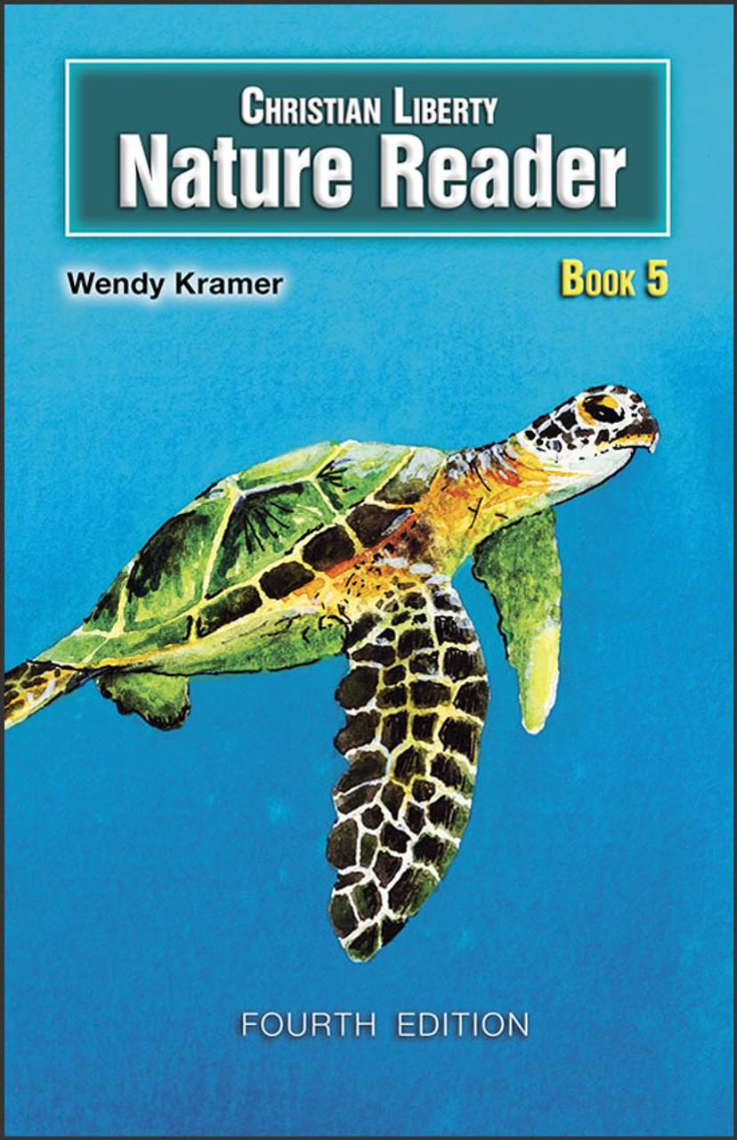 Christian Liberty Nature Reader Book 5, 4th edition