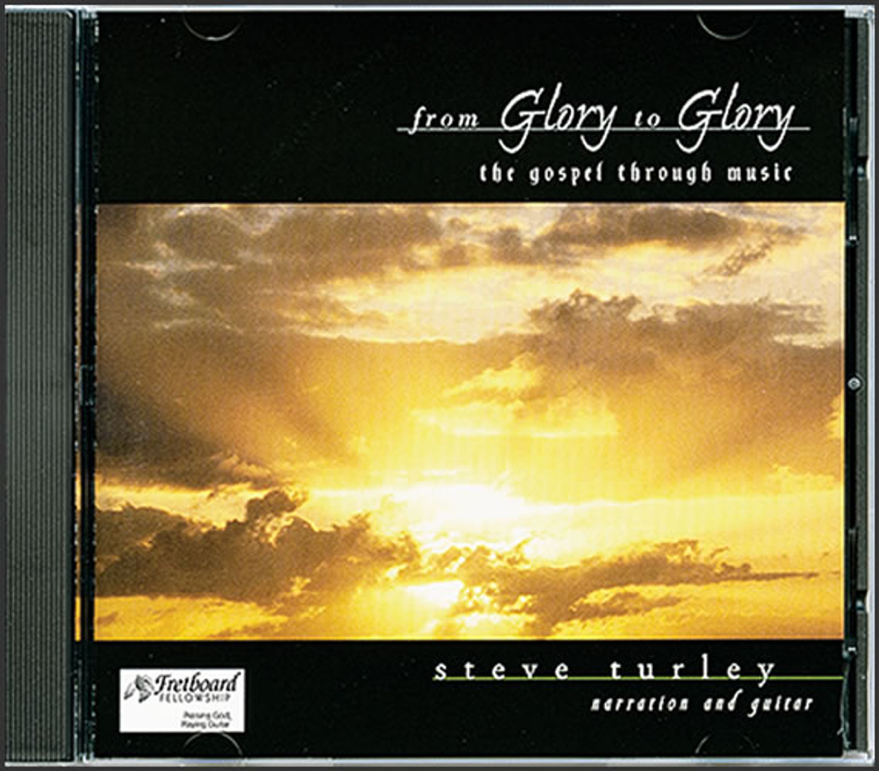 From Glory to Glory: The Gospel Through Music