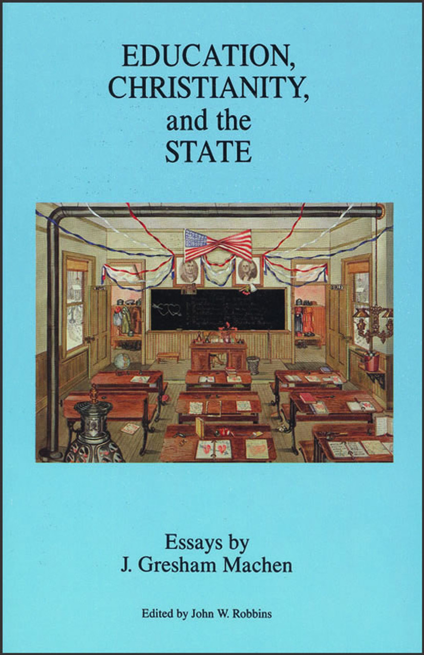 Education, Christianity, and the State