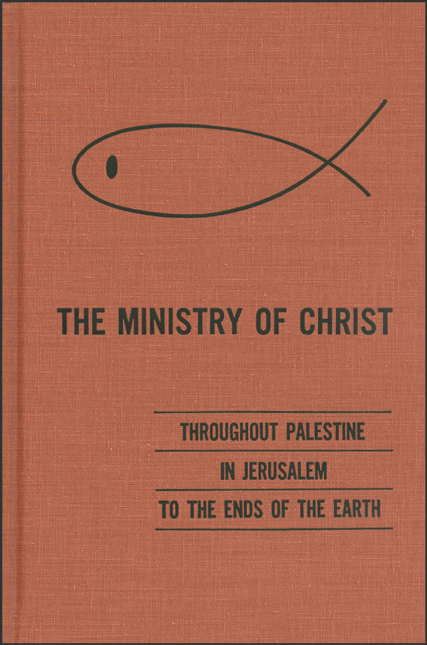The Ministry of Christ