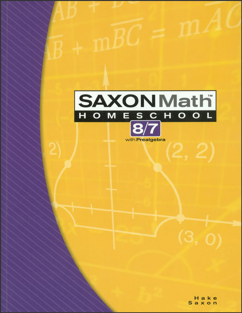 Saxon Math Homeschool 8/7, 3rd edition