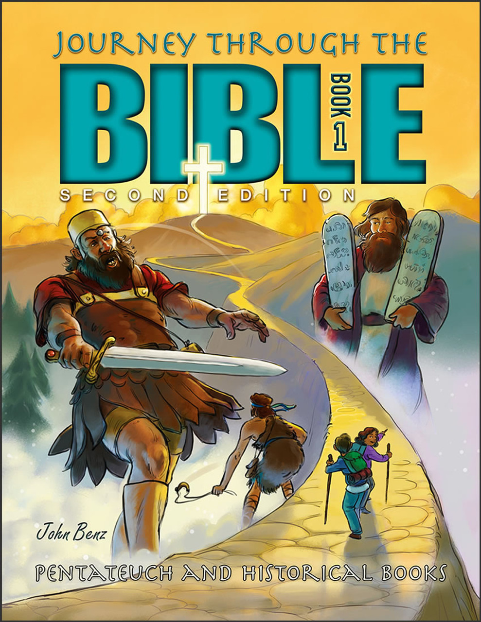 Journey Through the Bible 1: Pentateuch and Historical Books, 2nd edition