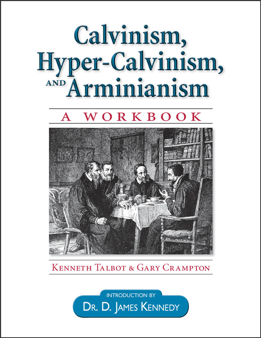 Calvinism, Hyper-Calvinism, and Arminianism – Recommended for those who purchased an 11th grade kit containing Manual of Christian Doctrine.