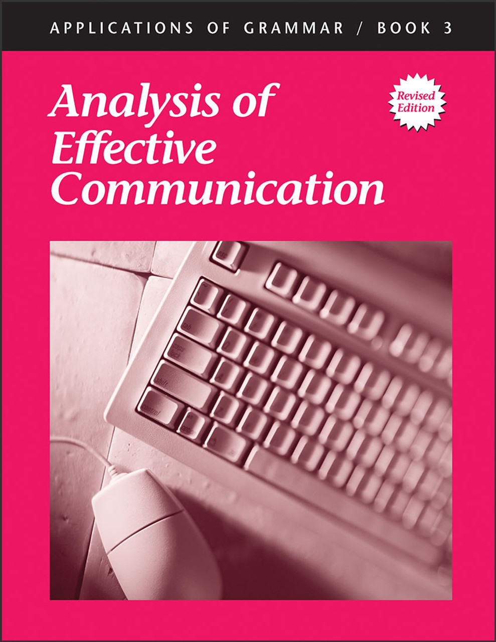 Applications of Grammar Book 3: Analysis of Effective Communication