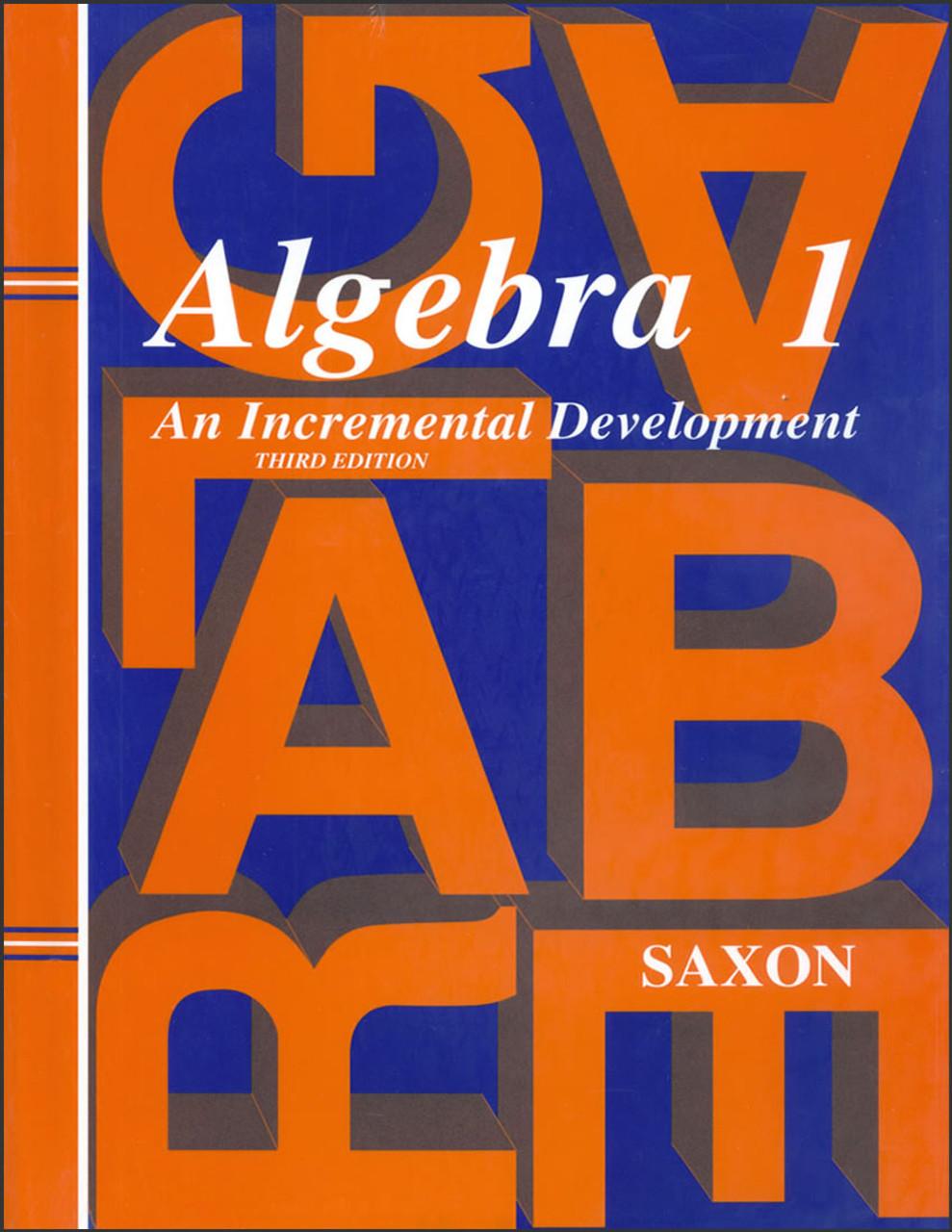 Saxon Algebra 1: An Incremental Development, 3rd edition