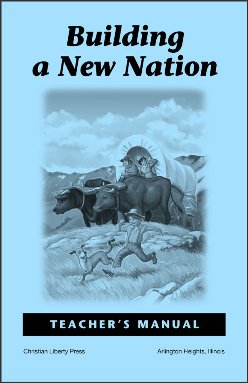 Building a New Nation - Teacher's Manual