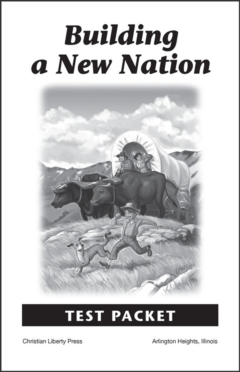 Building a New Nation - Test Packet