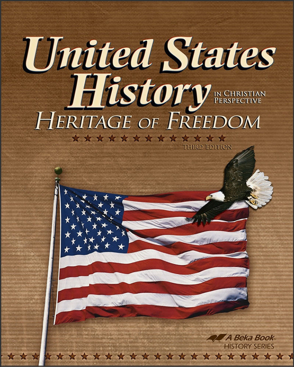 United States History: Heritage of Freedom, 3rd edition