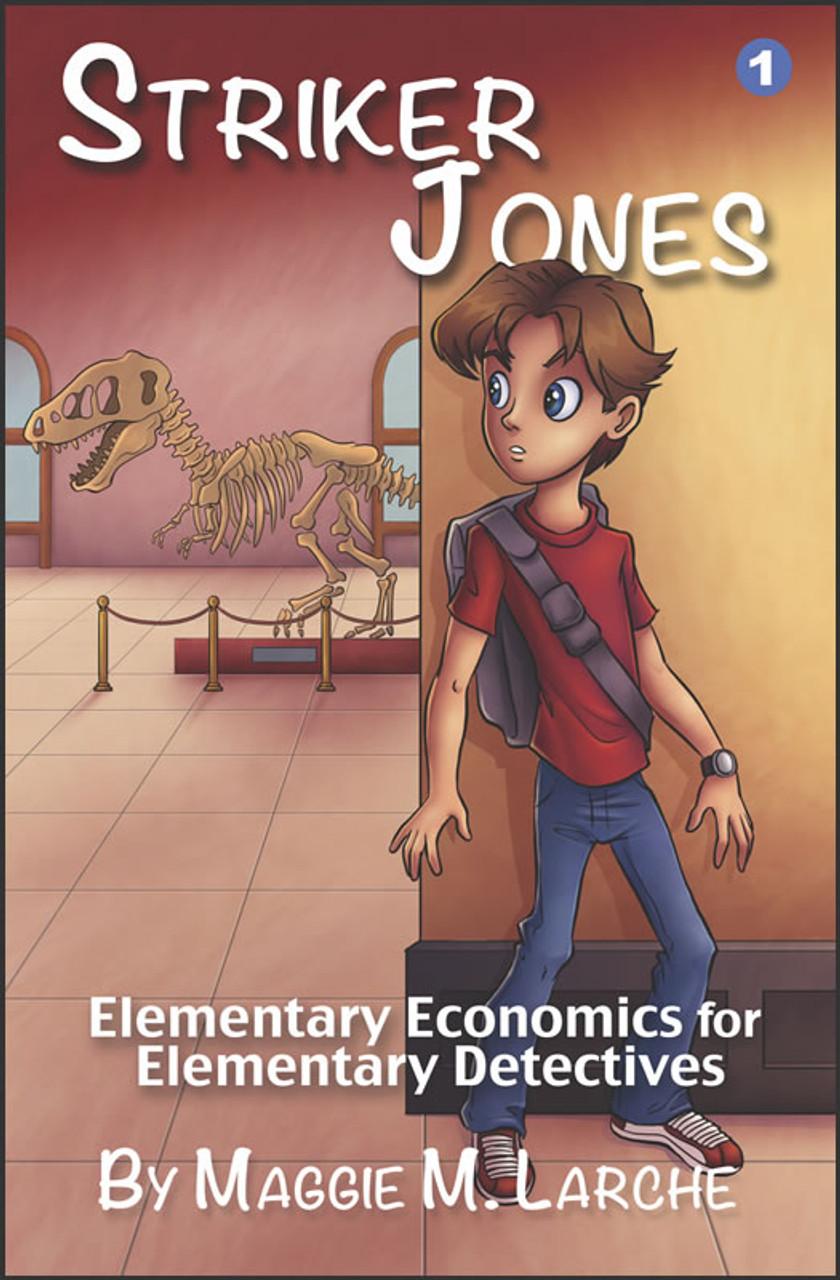 Striker Jones: Elementary Economics for Elementary Detectives, 2nd edition
