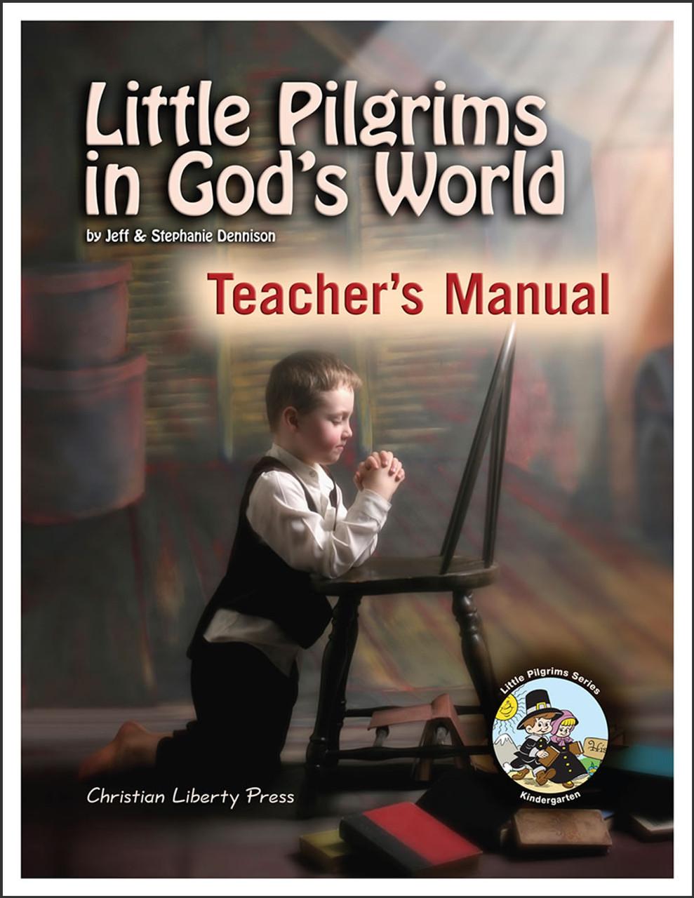 Little Pilgrims in God's World - Teacher's Manual