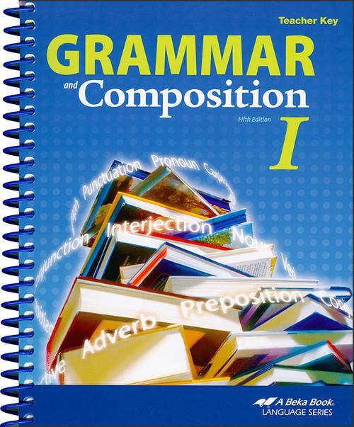 Grammar and Composition I, 5th edition - Teacher Key