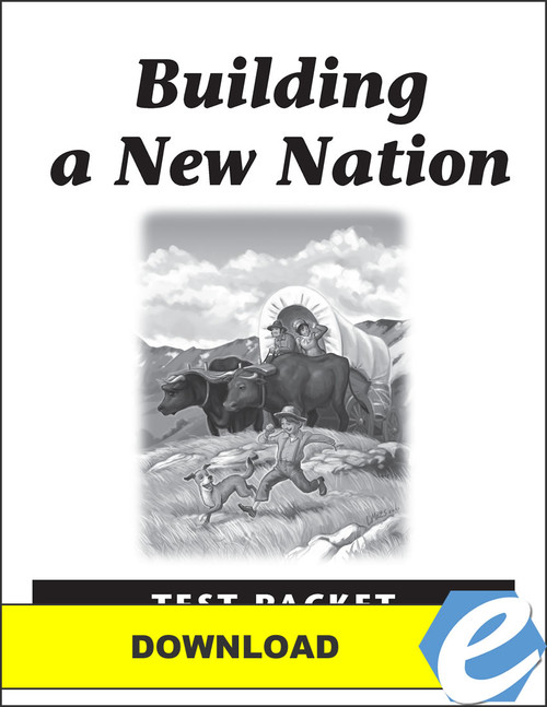 Building a New Nation - Test Packet - PDF Download
