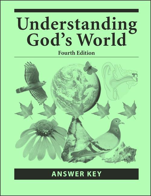 Understanding God's World, 4th edition - Answer Key