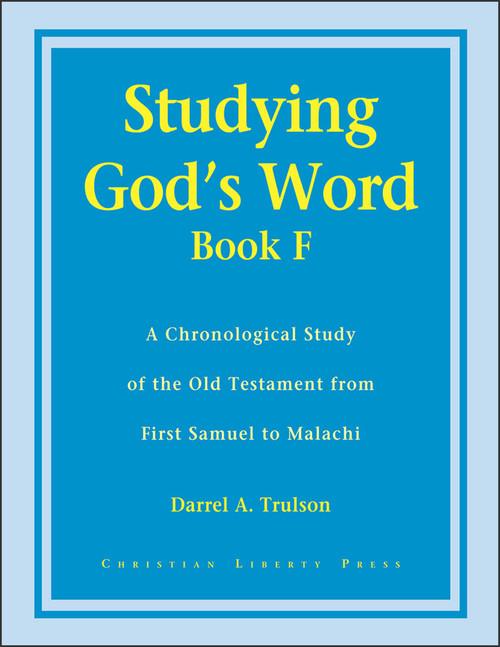 Studying God's Word Book F: I Samuel to Malachi