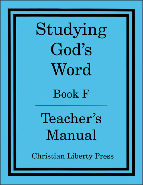 Studying God's Word Book F: I Samuel to Malachi Teacher's Manual