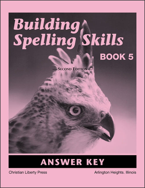 Building Spelling Skills Book 5, 2nd edition - Answer Key
