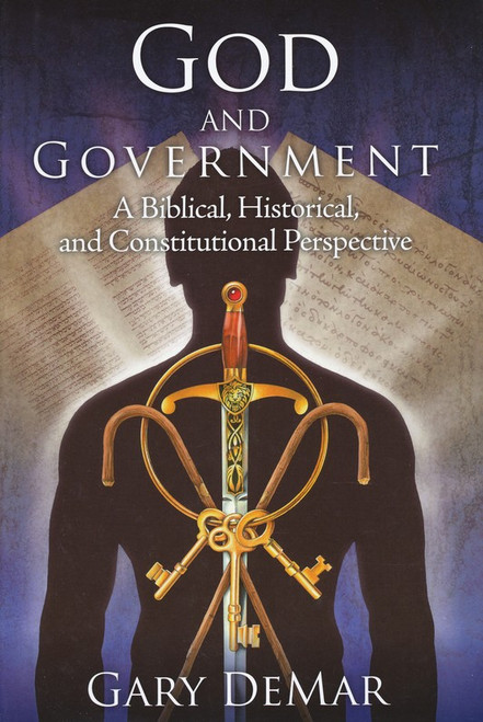 God and Government, A Biblical, Historical, and Constitutional Perspective, Part 3 (Individual Course)