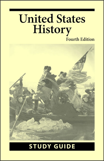 United States History, 4th edition - Study Guide