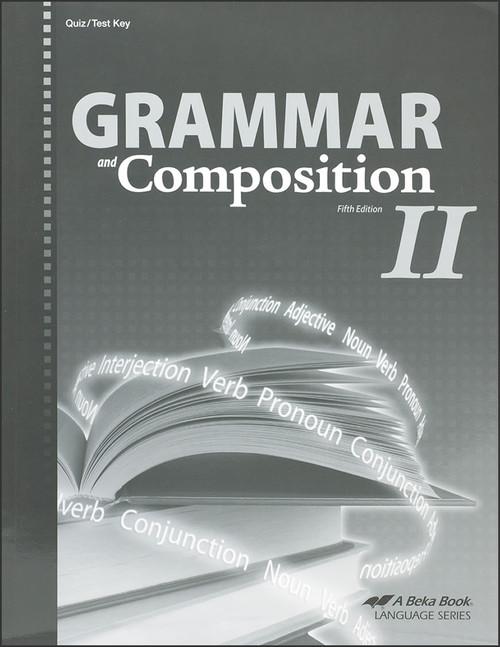 Grammar and Composition II, 5th edition - Teacher Quiz/Test Key