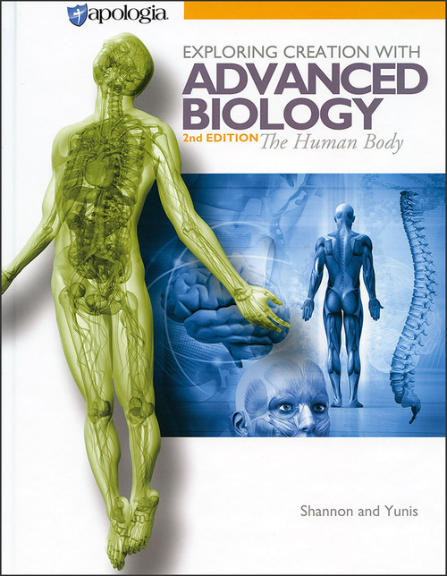 Exploring Creation with Advanced Biology: The Human Body, 2nd edition