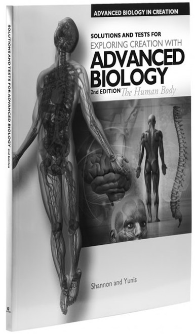 Exploring Creation with Advanced Biology: The Human Body, 2nd edition - Solutions & Tests