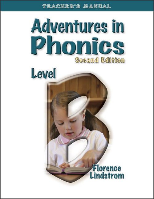 Adventures in Phonics: Level B, 2nd edition - Teacher's Manual
