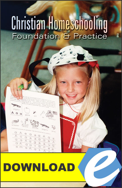 Christian Homeschooling: Foundation and Practice - PDF Download