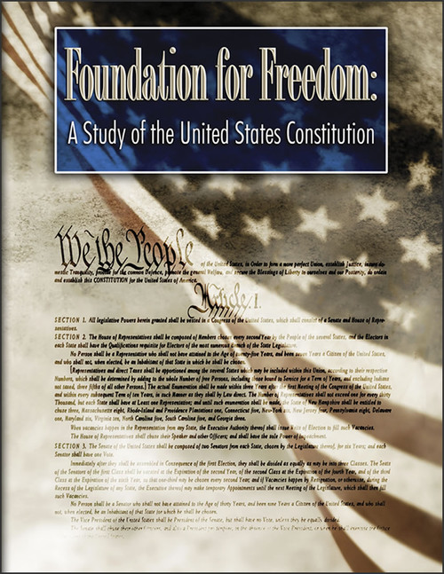Foundation for Freedom: A Study of the United States Constitution