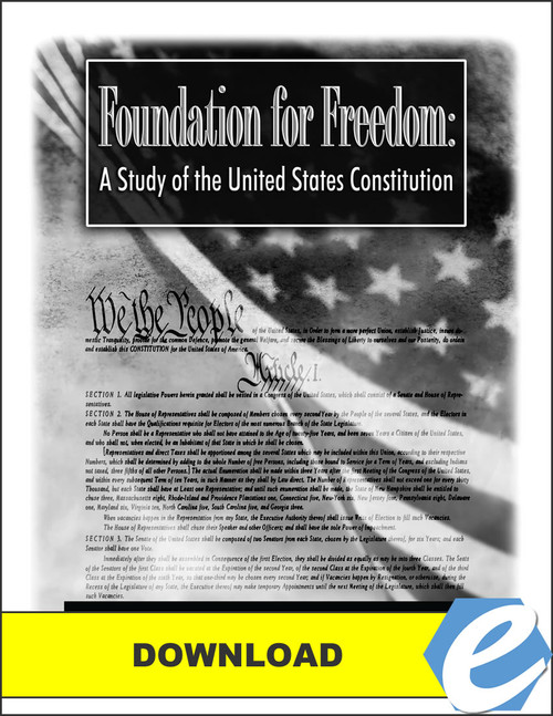 Foundation for Freedom: A Study of the United States Constitution - Quiz & Test Packet - PDF Download
