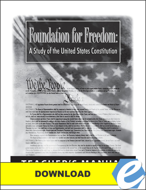 Foundation for Freedom: A Study of the United States Constitution - Teacher's Manual - PDF Download