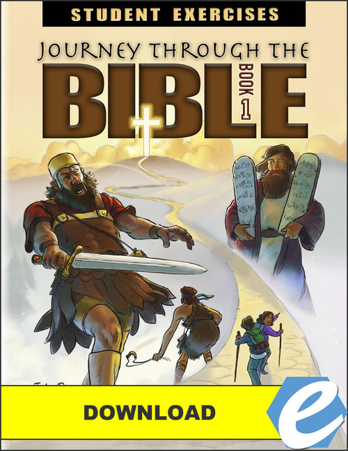 Journey Through the Bible: Book 1 - Pentateuch and Historical Books - Student Exercises Workbook - PDF Download