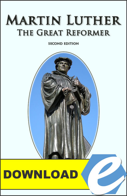 Martin Luther:  The Great Reformer, 2nd edition - PDF Download