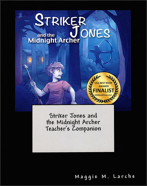 Striker Jones and the Midnight Archer - Teacher's Companion